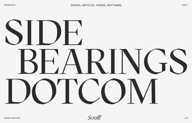 Screenshot of the homepage of the minimal website Sidebearings, published on The Gallery on the 2019-11-06 and tagged with the tags typography, resources, articles, design, light, serif