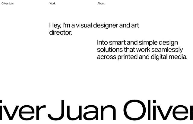Screenshot of the homepage of the minimal website Oliver Juan, published on The Gallery on the 2020-02-14 and tagged with the tags personal, typographic, sans serif, big typography